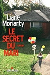 Lecture Liane Moriarty!